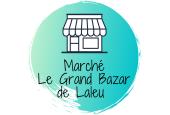 Marché de producteurs - Le Grand bazar de Laleu